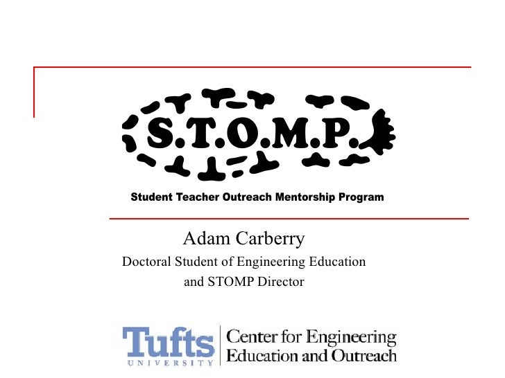 Adam Carberry Doctoral Student of Engineering Education and STOMP Director