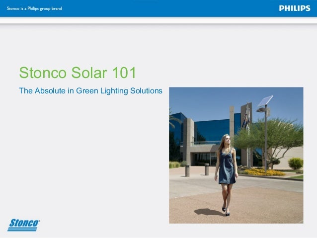 The Absolute in Green Lighting Solutions Stonco Solar 101