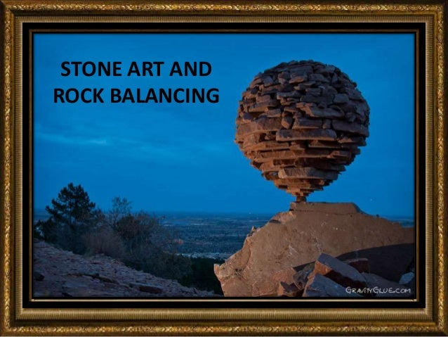 STONE ART AND ROCK BALANCING