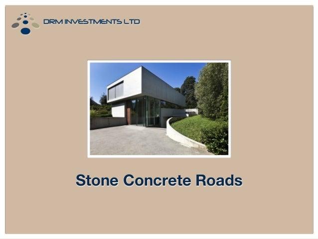 Stone Concrete Roads