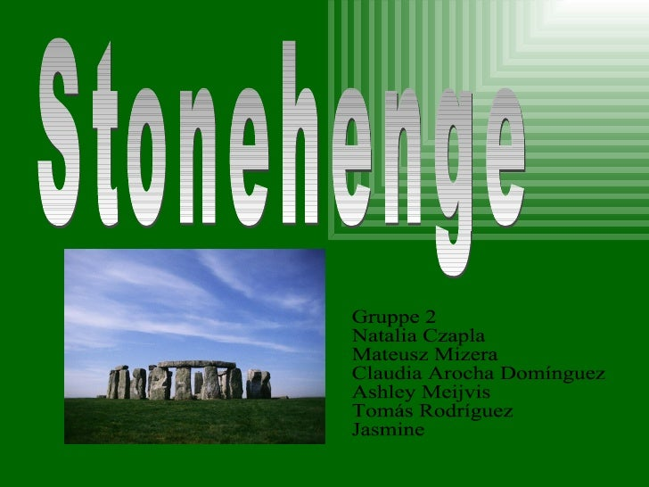 Stonehenge istein v geschichtiches Denkma, da in derengl                          or        l           l s             is...