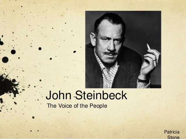 John Steinbeck The Voice of the People  Patricia