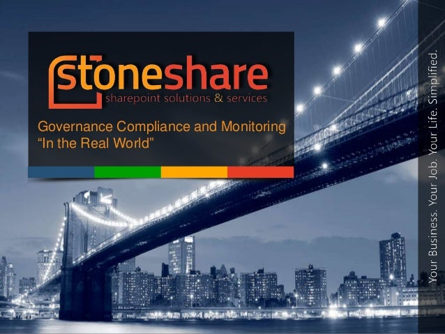 """Governance Compliance and Monitoring""""In the Real World"""""""
