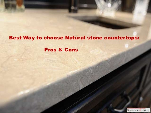 Best Way To Choose Natural Stone Countertops: Pros ...