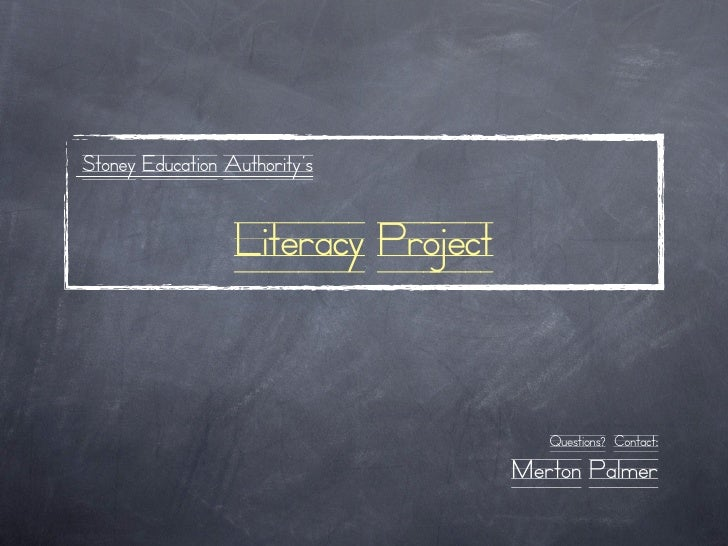Stoney Education Authority's                     Literacy Project                                           Questions? Con...