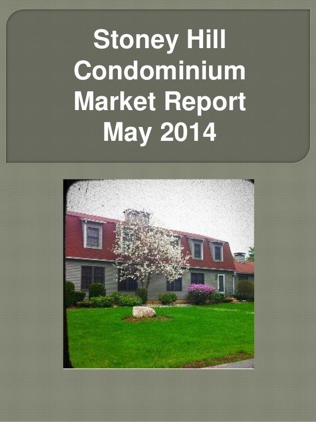 Stoney Hill Condominium Market Report May 2014