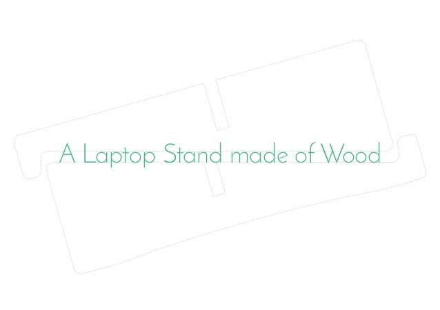 A Laptop Stand made of Wood
