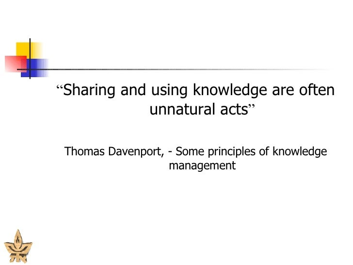 altruism and knowledge sharing Knowledge sharing is an activity through which knowledge (i e , information, skills, or expertise) is exchanged among people, friends, families, communities or organizations (wikipedia, 2013) in an office environment this could be considered cross-training or on a simpler level just assisting your coworkers and making your company more .