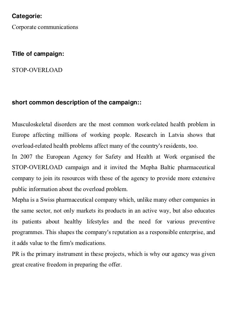 Categorie:Corporate communicationsTitle of campaign:STOP-OVERLOADshort common description of the campaign::Musculoskeletal...