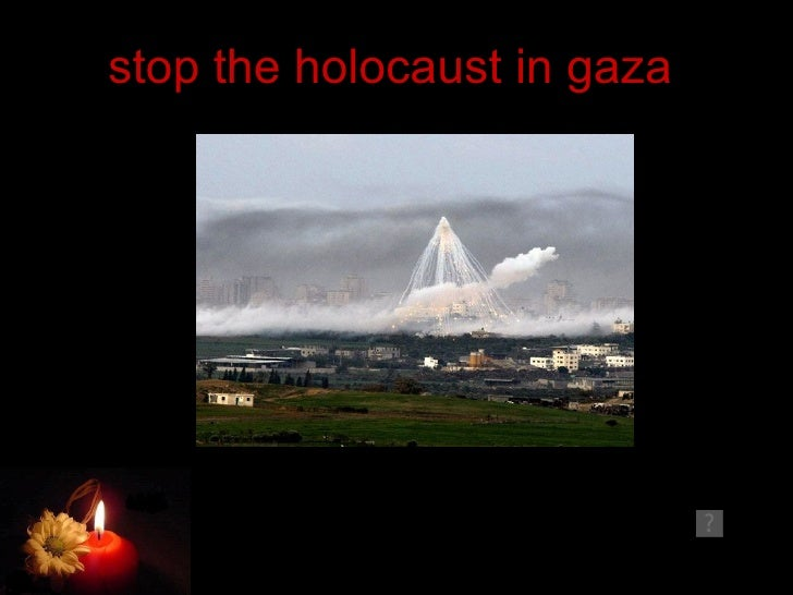 stop the holocaust in gaza