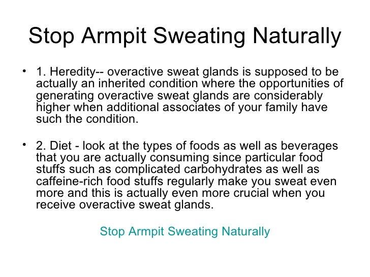 Stop Armpit Sweating Naturally