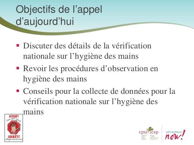 Discuter des détails de la vérification nationale sur l'hygiène des mains Revoir les procédures d'observation en hygiène d...