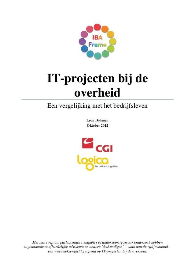 IT-projecten bij de                   overheid              Een vergelijking met het bedrijfsleven                        ...