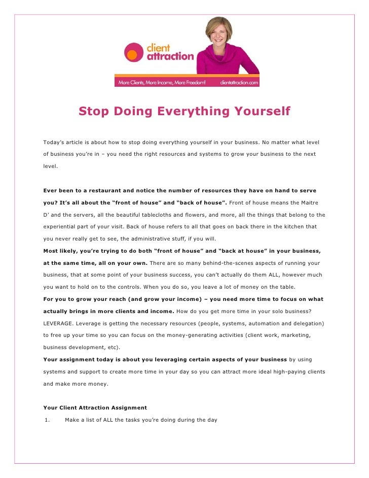 Delightful Stop Doing Everything YourselfTodayu0027s Article Is About How To Stop Doing  Everything Yourself In Your Business ...
