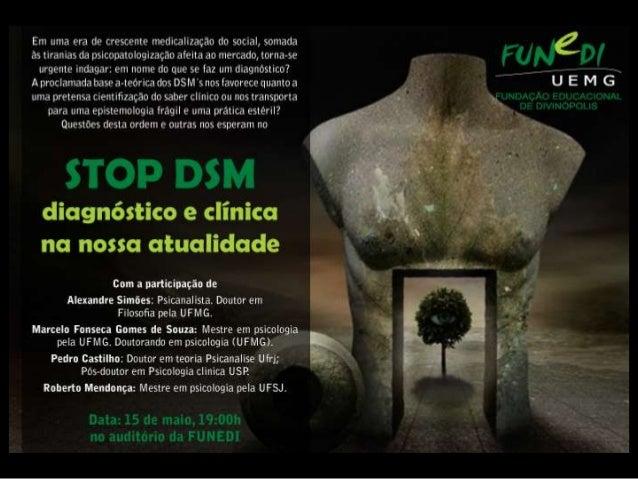 Três observações sobre o DSMAlexandre SimõesMaio.2013