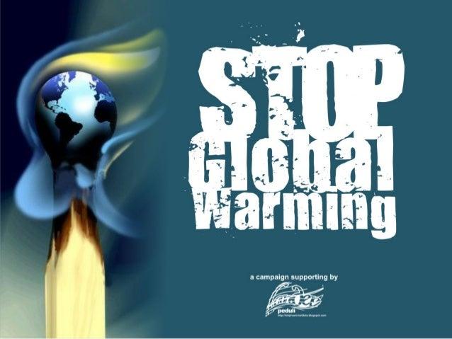 1. Perhatikan foto foto berikut ini Es abadi di berbagai belahan dunia menghilang, dan pada tanggal 6 maret 2008 sebuah bo...