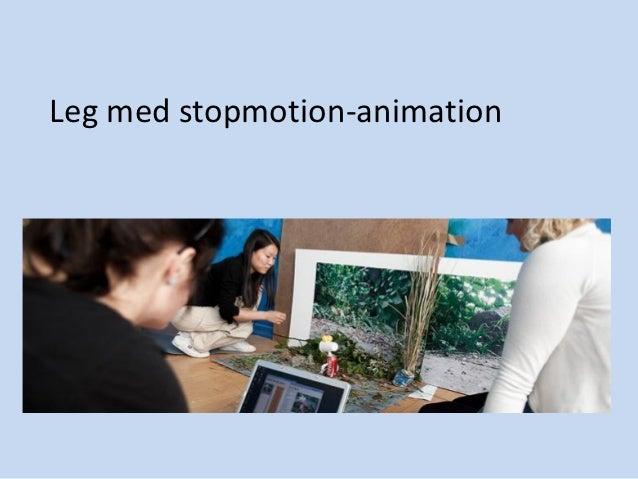 Leg med stopmotion-animation