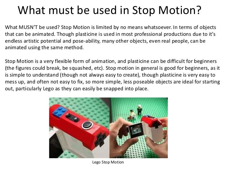 techniques of creating stop motion Stop-motion animation engages students by providing them with an opportunity to be active and social as they discuss,  create stop-motion animated stories.