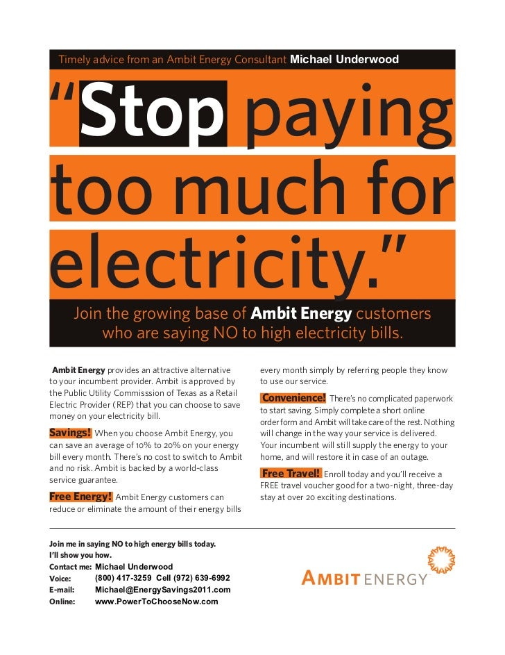 "Timely advice from an Ambit Energy Consultant Michael Underwood""Stop payingtoo much forelectricity.""      Join the growing..."