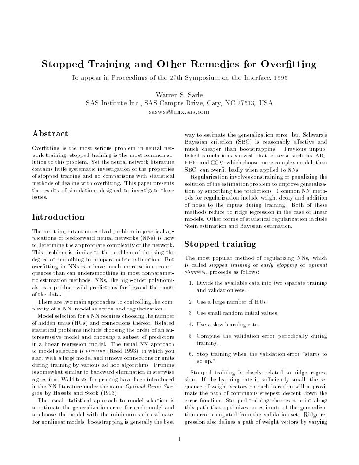 Stopped Training and Other Remedies for Over tting                 To appear in Proceedings of the 27th Symposium on the I...