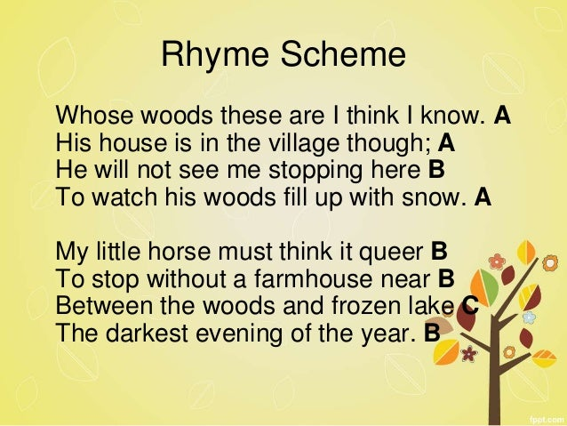 rhyme scheme for stopping by woods on a snowy evening