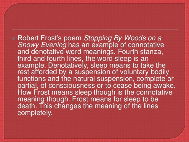 "stopping by woods on a snowy evening essays ""stopping by woods on a snowy evening"" written by robert frost, was on of his most famous works robert frost was an american poet but most of his poems were."