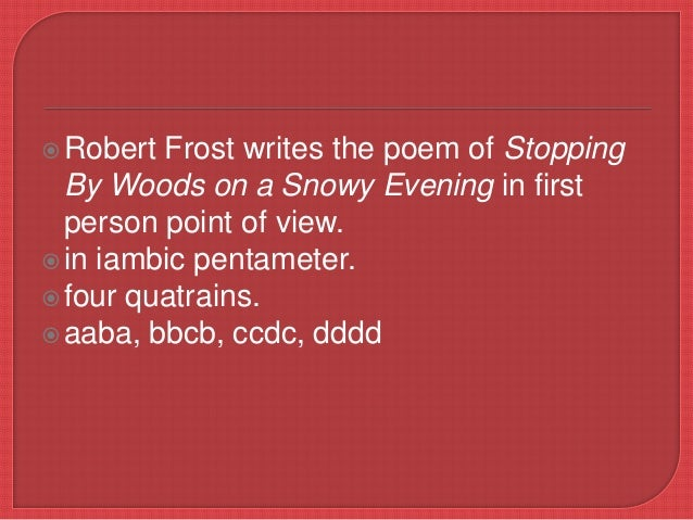 a literary analysis of stopping by woods on a snowy evening by robert frost Swbat identify literary devices and evaluate mood of stopping by woods on a snowy evening and the way robert frost uses literary analysis.