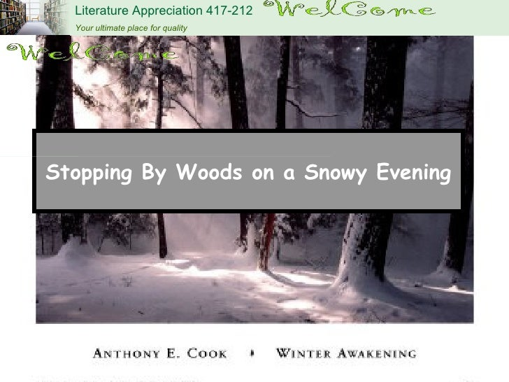 a literary analysis of a comparison frosts stopping by woods on a snowy eveningy birches and the roa