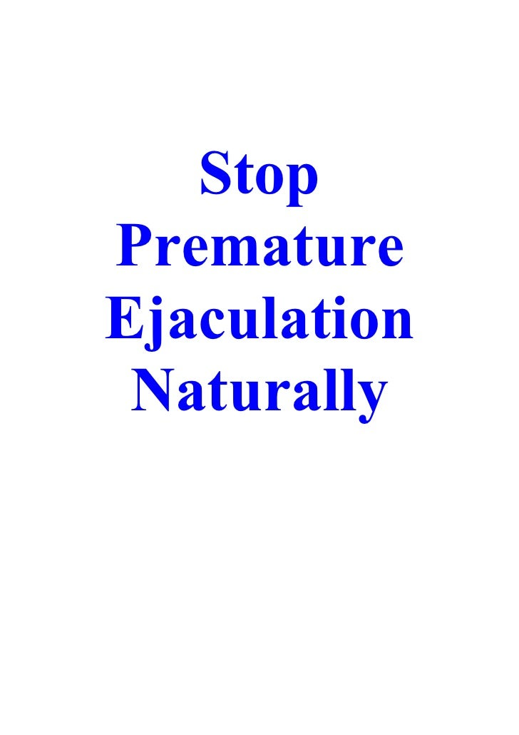 Stop Premature Ejaculation  Naturally