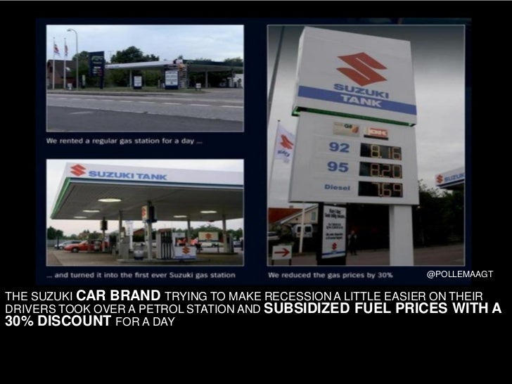 @POLLEMAAGT  THE SUZUKI CAR BRAND TRYING TO MAKE RECESSION A LITTLE EASIER ON THEIR DRIVERS TOOK OVER A PETROL STATION AND...