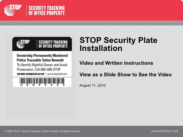 STOP Security Plate Installation Video and Written Instructions View as a Slide Show to See the Video © 2008  STOP—Securit...