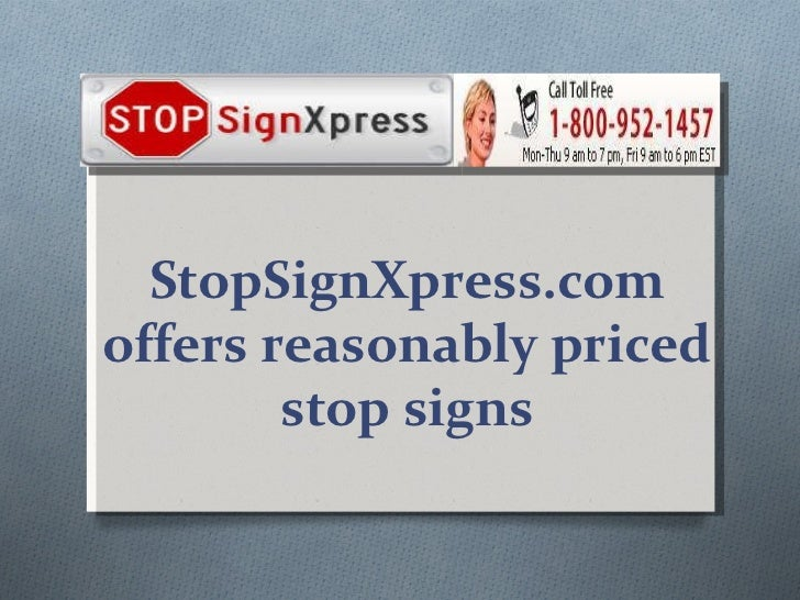 StopSignXpress.com offers reasonably priced stop signs