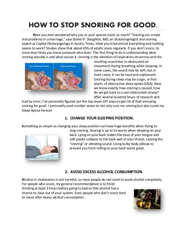 """HOW TO STOP SNORING FOR GOOD. Have you ever wondered why you or your spouse snore so much? """"Snoring can create real proble..."""