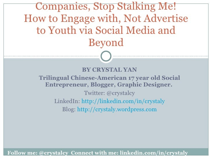 BY CRYSTAL YAN Trilingual Chinese-American 17 year old Social Entrepreneur, Blogger, Graphic Designer.   Twitter: @crystal...