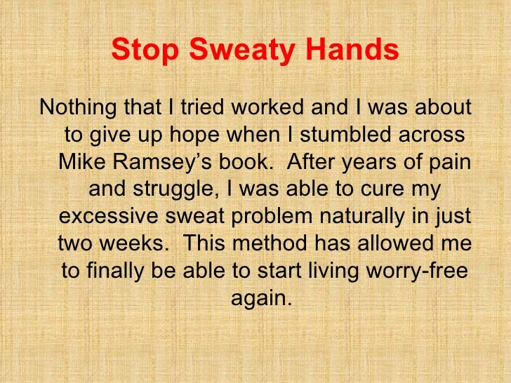 how to get rid of excessive sweaty hands and feet