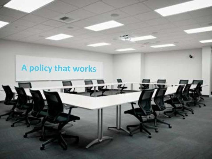 A policythatworks<br />