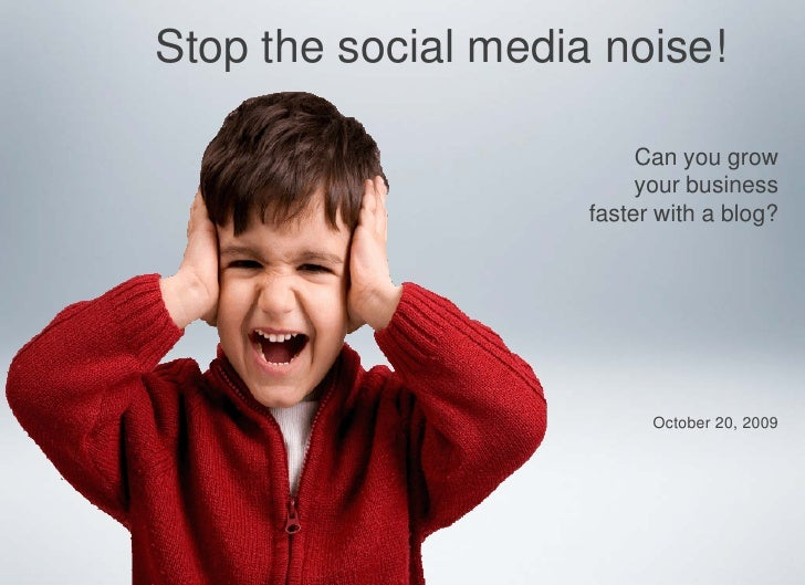 Stop the social media noise!                            Can you grow                           your business              ...
