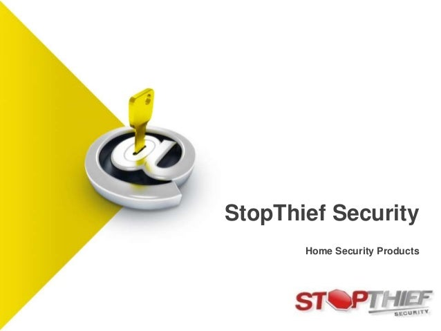 Home Security Products StopThief Security