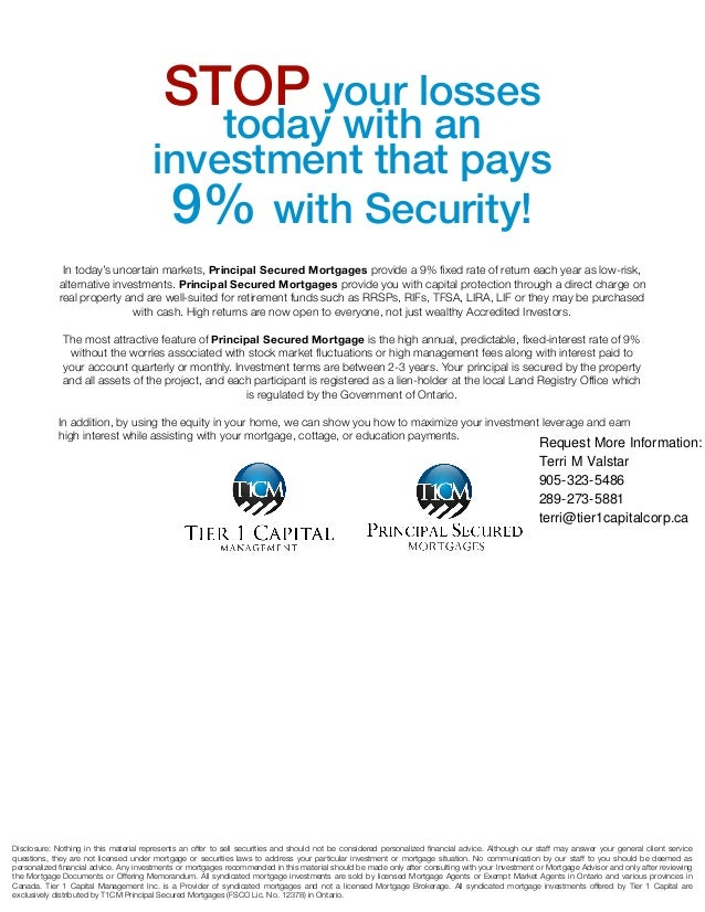 STOP your losses today with an investment that pays 9% with Security! In today's uncertain markets, Principal Secured Mort...