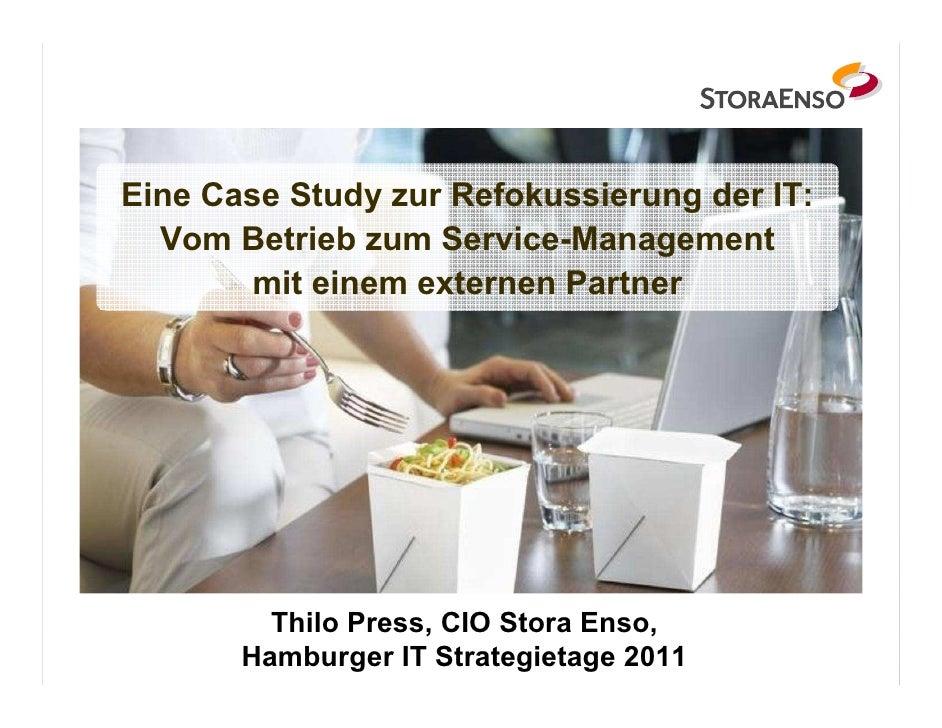 Eine Case Study zur Refokussierung der IT:  Vom Betrieb zum Service-Management        mit einem externen Partner         T...