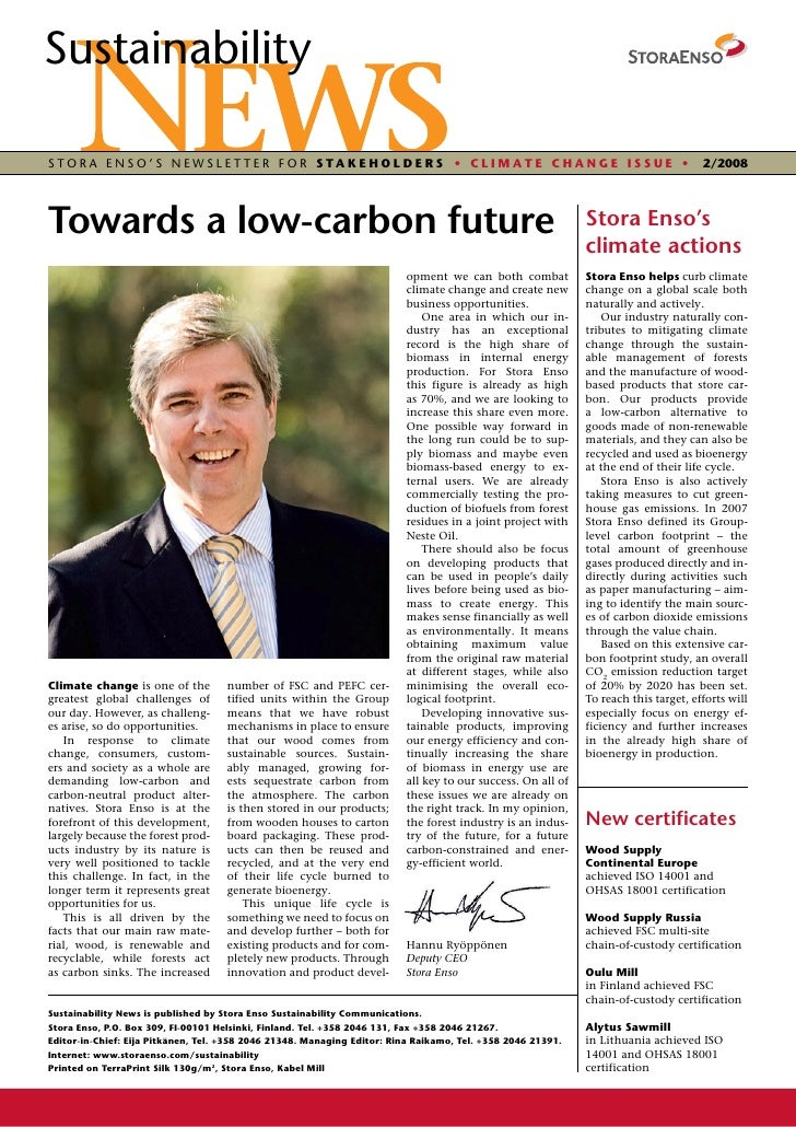 Sustainability  STORA ENSO'S NEWSLETTER FOR STAKEHOLDERS • CLIMATE CHANGE IssuE •                                         ...