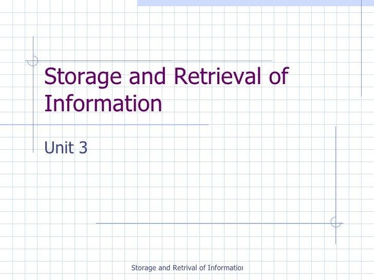 unit 701 storing and retrieving information Skills for health competence cfa105 - store and retrieve information.
