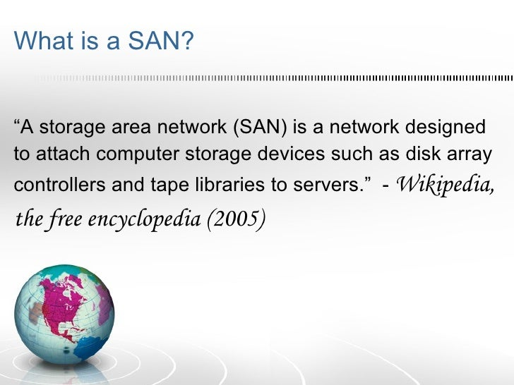 storage area network san Storage area network (san) offered by tacker intelligent technology solutions,  a leading supplier of storage area network in eros gardens, faridabad,.