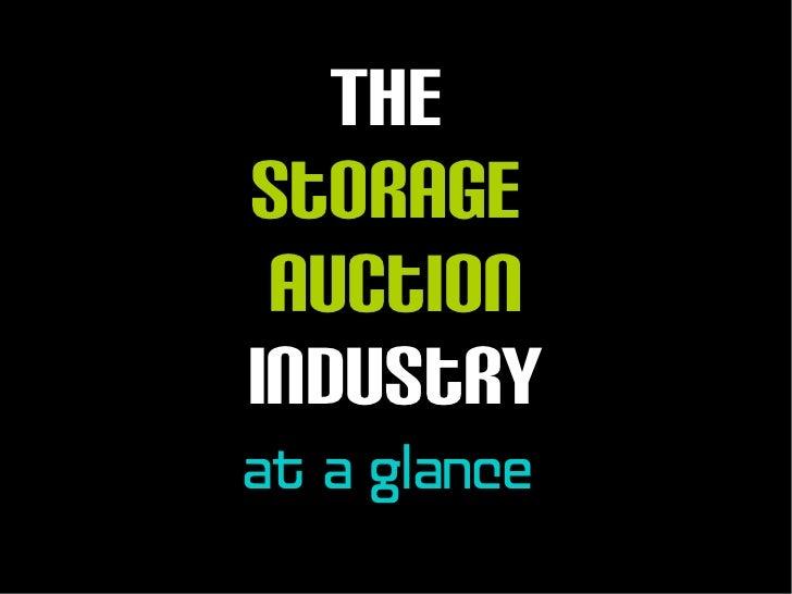 TheStorage AuctionIndustryat a glance