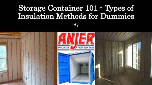 Storage container 101 types of insulation methods for dummies