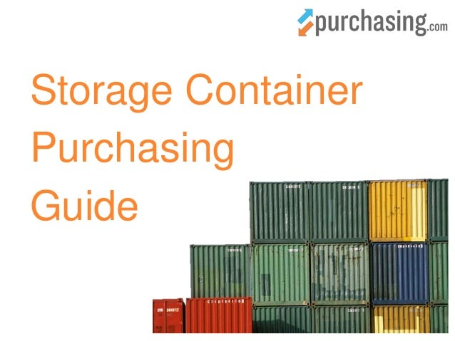 Quick Tips on Purchasing a Storage Container