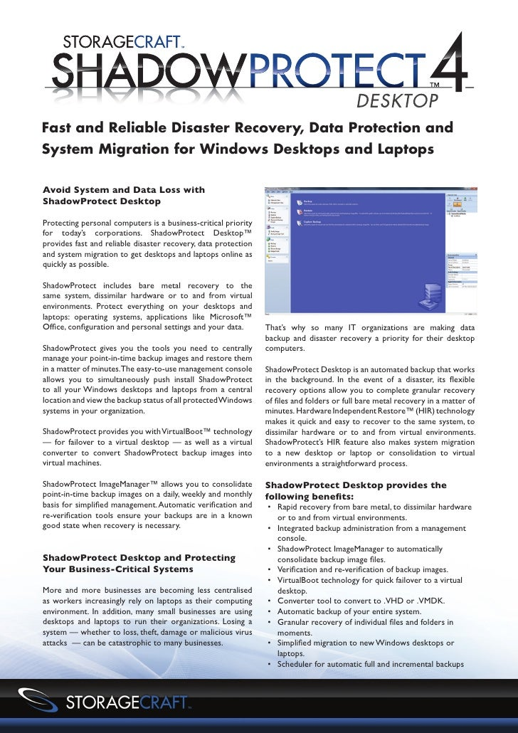Fast and Reliable Disaster Recovery, Data Protection andSystem Migration for Windows Desktops and LaptopsAvoid System and ...