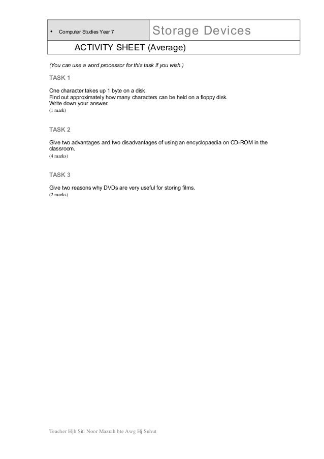 • Computer Studies Year 7 Storage Devices ACTIVITY SHEET (Average) (You can use a word processor for this task if you wish...