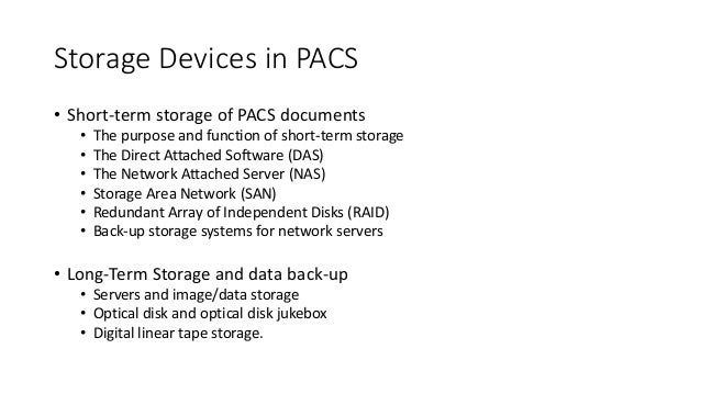 Storage Devices In Pacs