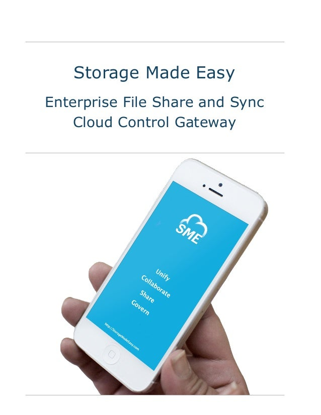 Storage Made Easy Enterprise File Share and Sync Cloud Control Gateway